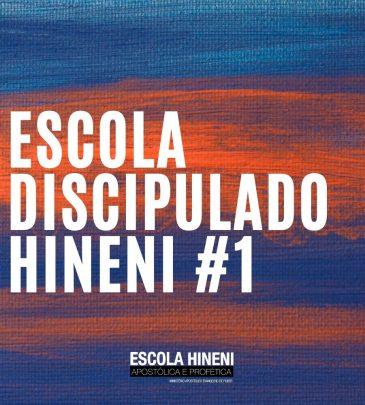 Escola Discipulado Hineni #1